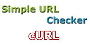 Simple URL checker - cURL